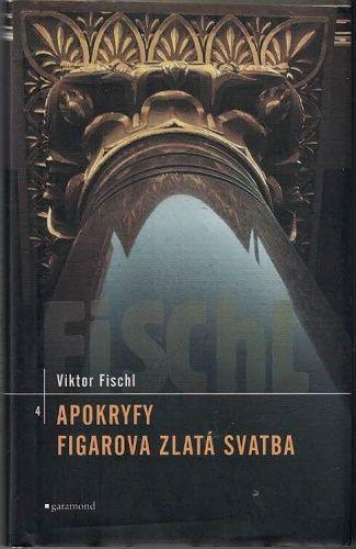 Apokryfy, Figarova zlatá svatba - V. Fischl