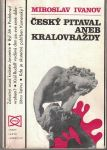 Český pitaval aneb Královraždy - M. Ivanov