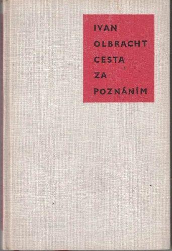 Cesta za poznáním - I. Olbracht