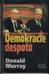 Demokracie despotů - Donald Murray