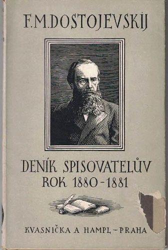 Deník spisovatelův 1880 - 1881 - F. M. Dostojevskij
