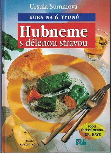 Hubneme s dělenou stravou - U. Summová
