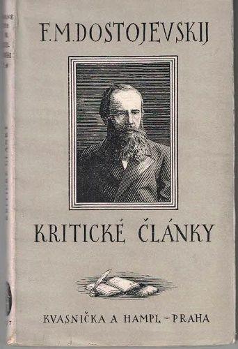 Kritické články - F. M. Dostojevskij