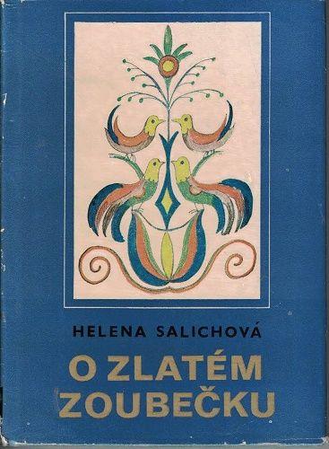O zlatém zoubečku - Helena Salichová