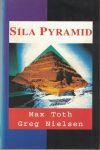 Síla pyramid - Toth, Nielsen