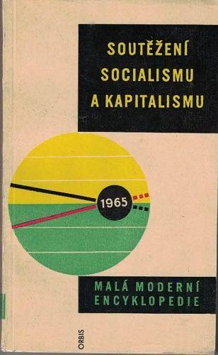 Soutěžení socialismu a kapitalismu - kol. autorů