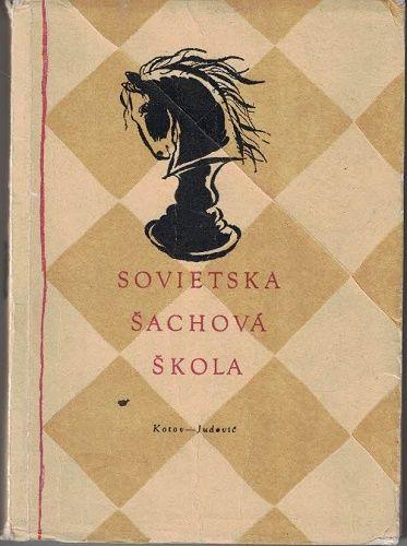 Sovietska šachová škola - Kotov, Judovič