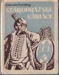 Staropražské variace - A. Novotný