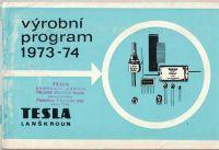 Výrobní program 1973 - 74 - Tesla Lanškroun