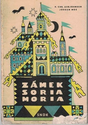 Zámek Soria Moria - Asbjörnsen, Moe