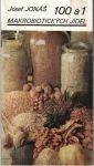 100 a 1 makrobiotických jídel - J. Jonáš