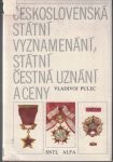Československá státní vyznamenání, státní čestná uznání a ceny - V. Pulec