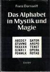 Das Alphabet in Mystik und Magie - F. Dornseiff