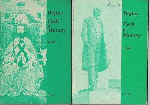 Dějiny Čech a Moravy 1 a 2 - slovem a dokumenty