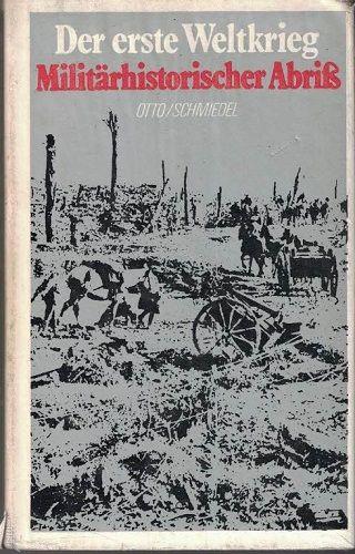 Der erste Weltkrieg - Otto Schmiedel