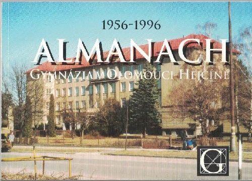 Gymnázium Olomouc - Hejčín 1956 - 1996 - almanach