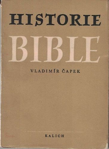 Historie bible - V. Čapek
