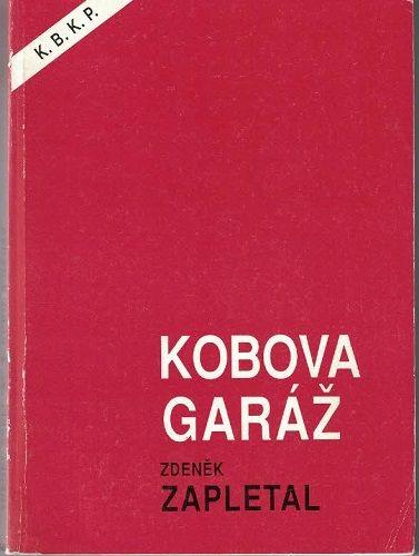Kobova garáž - Z. Zapletal