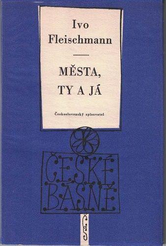 Města, ty a já - Ivo Fleschmann