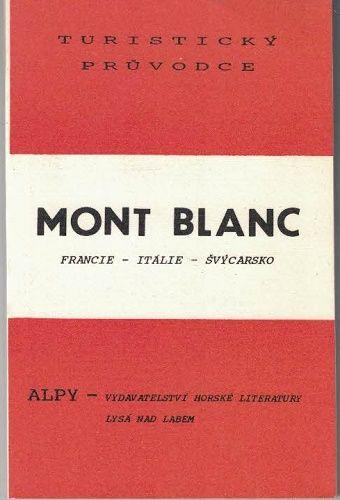 Mont Blanc - turistický průvodce - Hejl