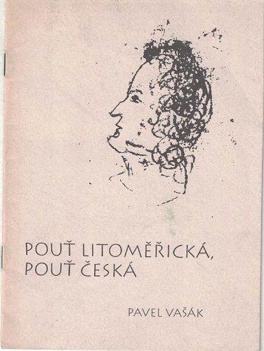 Pouť litoměřická, pouť česká (K. H. Mácha) - Pavel Vašák (podpis autora)