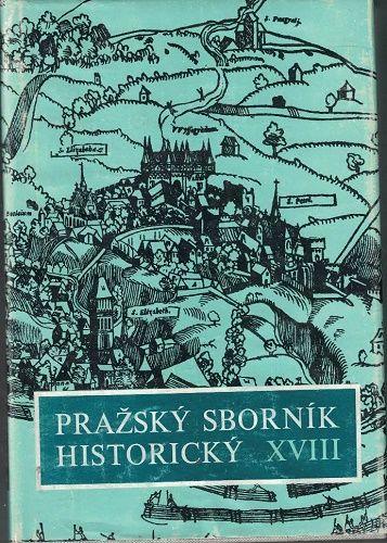 Pražský sborník historický XVIII