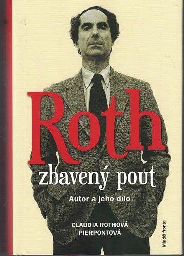 Roth zbavený pout - C. Rothová Pierpontová