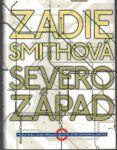 Severozápad - Zadie Smithová