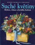 Suché květiny - R. Strobelová-Schulzeová