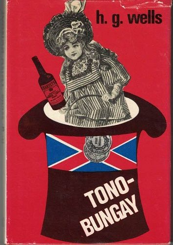 Tono-Bungay - H. G. Wells
