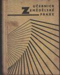 Učebnice zemědělské praxe - Dudík a kol.