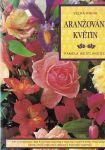 Velká kniha aranžování květin - P. Westlandová