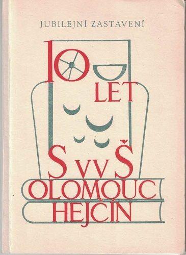 10 let SVVŠ Olomouc Hejčín 1956 - 1966 + tablo