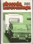 Abeceda karavaningu - V. Bodický