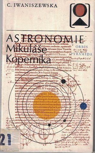 Astronomie Mikuláše Koperníka - C. Iwaniszewska