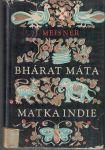 Bhárat Máta, Matka Indie - J. Meisner