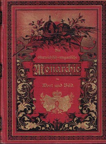 Die österreichisch-ungarische Monarchie in Wort und Bild - Das Küstenland