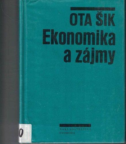 Ekonomika a zájmy - Ota Šik
