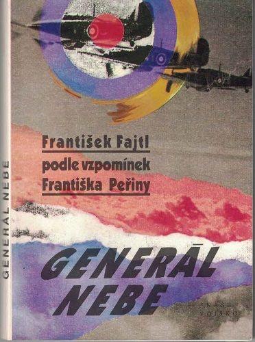 Generál nebe - Fr. Fajtl podle vzpomínek Fr. Peřiny