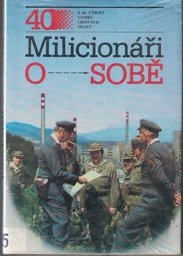 Milicionáři o sobě - Lidové milice