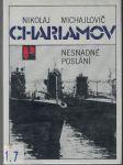 Nesnadné poslání - N. M. Charlamov