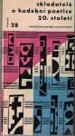 Skladatelé o hudební poetice 20. století