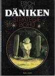 Strategie bohů - E. von Däniken