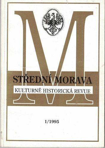 Střední Morava 1/1995 - kulturně historická revue
