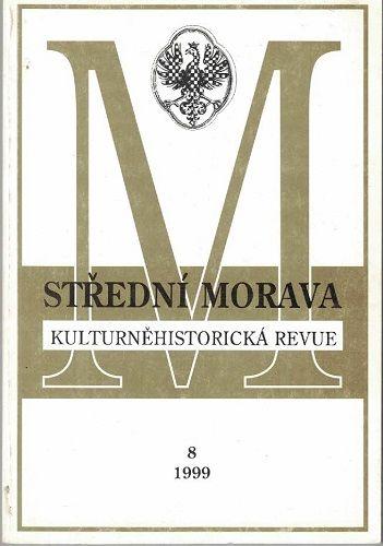 Střední Morava 8/1999 - kulturně historická revue