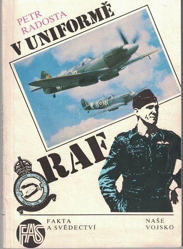 V uniformě RAF - Petr Radosta