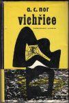 Vichřice - A. C. Nor