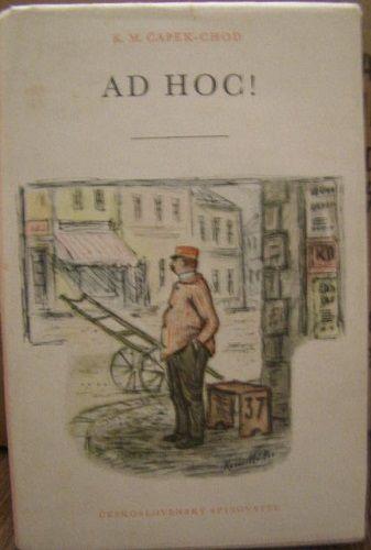 Ad hoc ! - K. M. Čapek - Chod