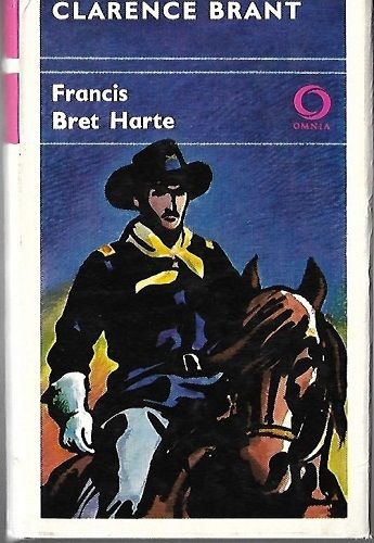 Clarence Brant - F. Bret Harte