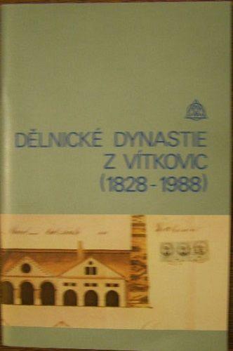 Dělnické dynastie z Vítkovic (1828 - 1988)